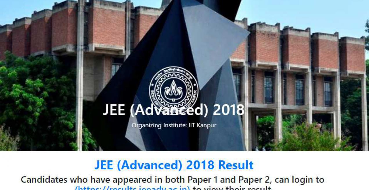 JEE (Advanced) 2018 Results - Pranav Goyal tops the exam by obtaining 337 marks out of 360 marks