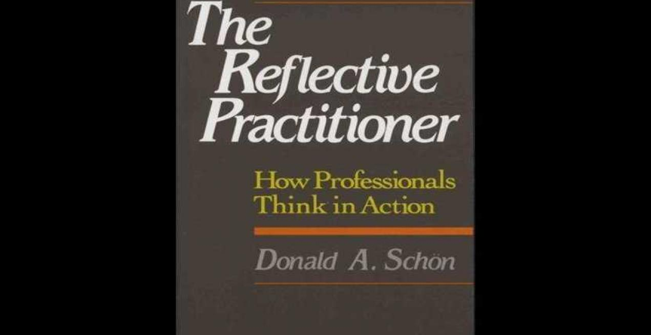Book Review Of 'The Reflective Practitioner: How Professionals Think In Action'