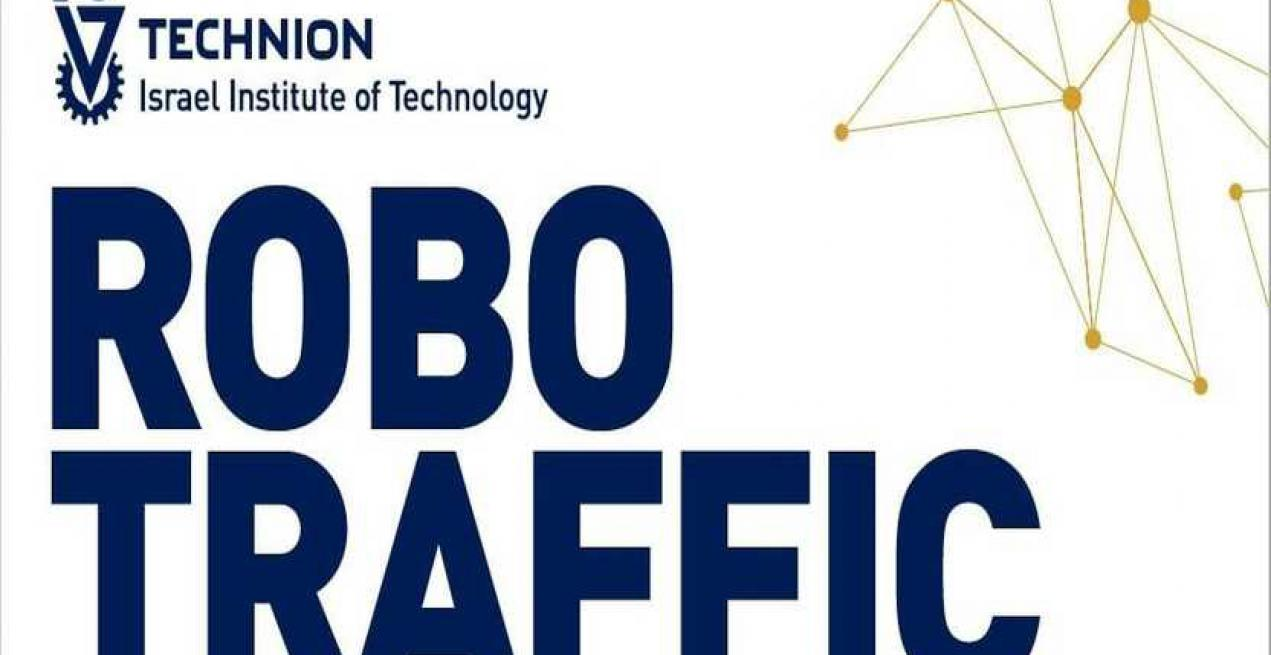 Robotraffic Competition By Israel Institute of Technology For Indian Students