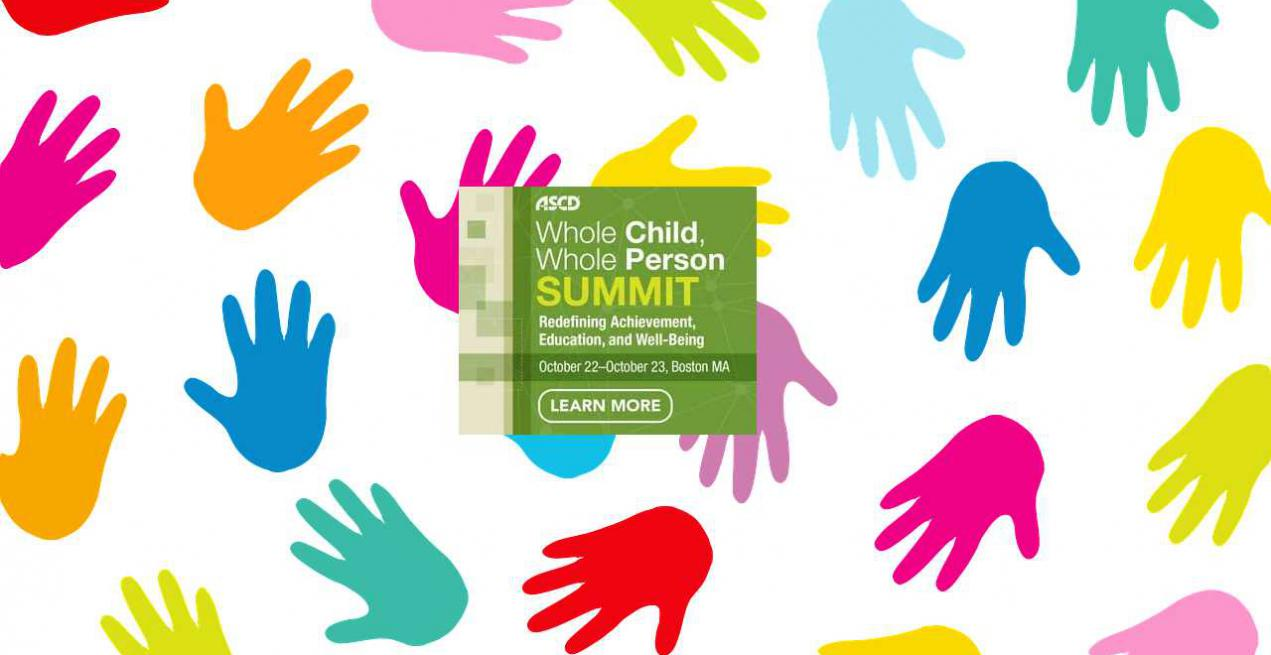 ASCD Presents the Whole Child, Whole Person Summit with the Boston College Lynch School of Education
